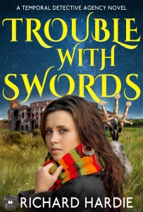 Richard Hardie~NEW Trouble With Swords ecover